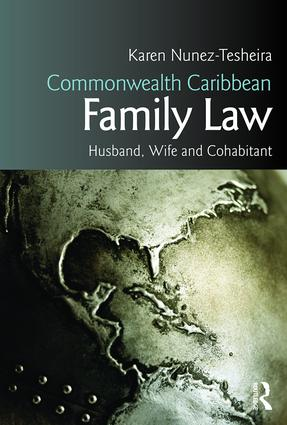 Commonwealth Caribbean Family Law: husband, wife and cohabitant, 1st Edition (Paperback) book cover