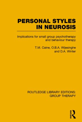 Personal Styles in Neurosis: Implications for Small Group Psychotherapy and Behaviour Therapy book cover