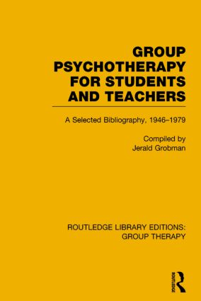 Group Psychotherapy for Students and Teachers: Selected Bibliography, 1946-1979 book cover