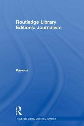 Routledge Library Editions: Journalism: 1st Edition (Hardback) book cover
