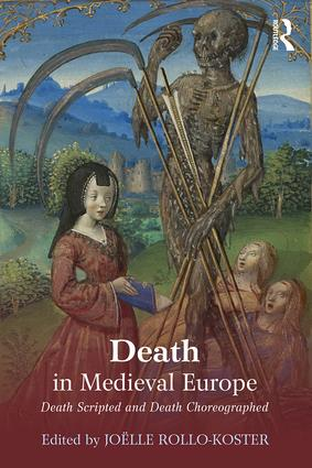 Death in Medieval Europe: Death Scripted and Death Choreographed (Paperback) book cover
