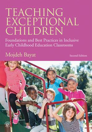 Teaching Exceptional Children: Foundations and Best Practices in Inclusive Early Childhood Education Classrooms book cover