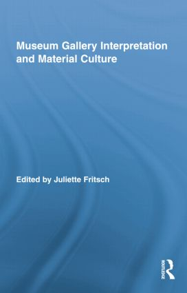 Museum Gallery Interpretation and Material Culture book cover