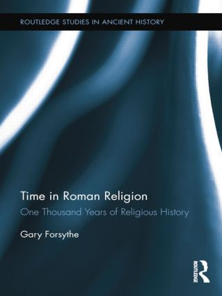 Time in Roman Religion: One Thousand Years of Religious History book cover