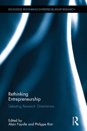 Rethinking Entrepreneurship: Debating Research Orientations, 1st Edition (Hardback) book cover