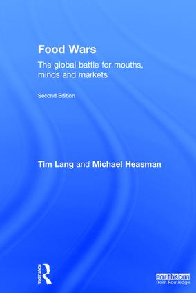 Food Wars: The Global Battle for Mouths, Minds and Markets book cover