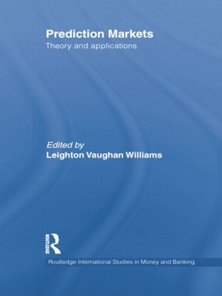 Prediction Markets: Theory and Applications book cover