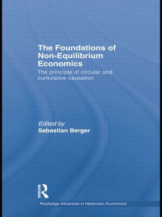 The Foundations of Non-Equilibrium Economics