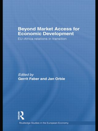 Beyond Market Access for Economic Development: EU-Africa relations in transition book cover