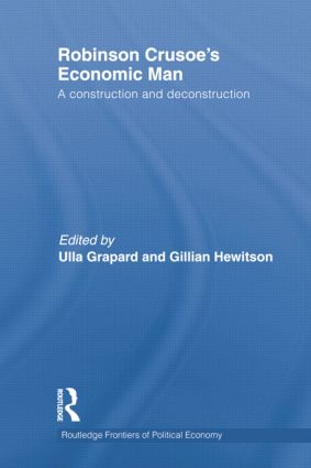 Robinson Crusoe's Economic Man: A Construction and Deconstruction, 1st Edition (e-Book) book cover