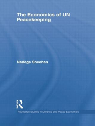 The Economics of UN Peacekeeping