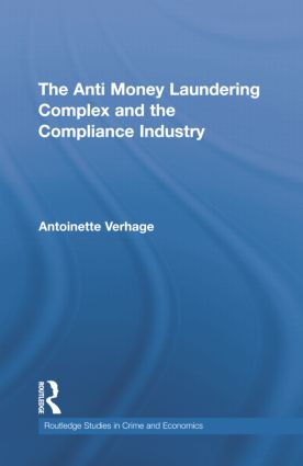 The Anti Money Laundering Complex and the Compliance Industry book cover