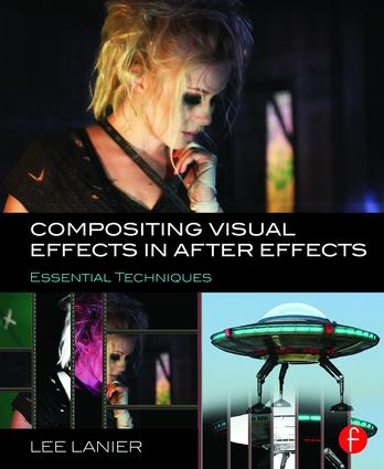 Compositing Visual Effects in After Effects: Essential Techniques book cover
