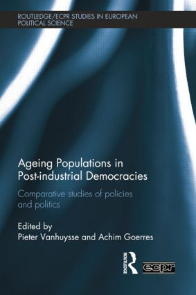 Ageing Populations in Post-Industrial Democracies: Comparative Studies of Policies and Politics book cover