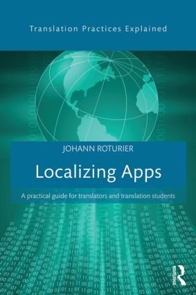 Localizing Apps: A practical guide for translators and translation students book cover