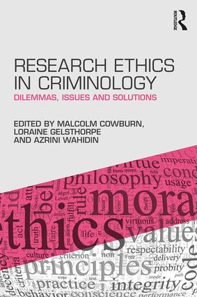 Research Ethics in Criminology: Dilemmas, Issues and Solutions, 1st Edition (Paperback) book cover