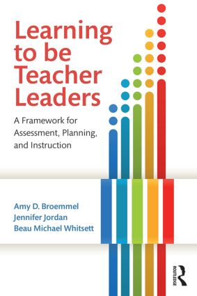 Learning to Be Teacher Leaders: A Framework for Assessment, Planning, and Instruction (Paperback) book cover
