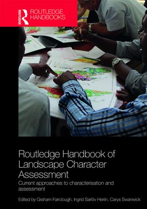 Routledge Handbook of Landscape Character Assessment: Current Approaches to Characterisation and Assessment (Hardback) book cover