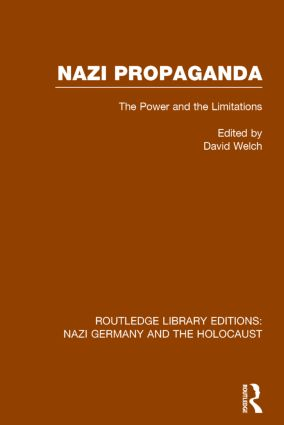 Nazi Propaganda (RLE Nazi Germany & Holocaust): The Power and the Limitations book cover
