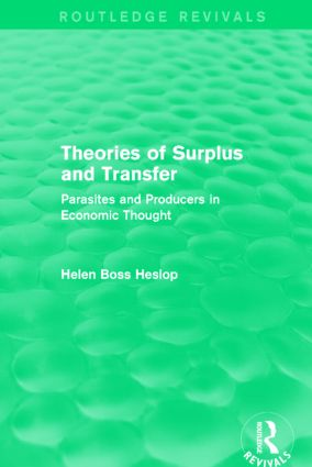 Theories of Surplus and Transfer (Routledge Revivals): Parasites and Producers in Economic Thought, 1st Edition (Hardback) book cover
