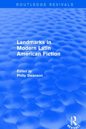 Landmarks in Modern Latin American Fiction (Routledge Revivals): 1st Edition (Paperback) book cover