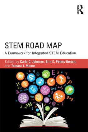STEM Road Map: A Framework for Integrated STEM Education, 1st Edition (Paperback) book cover