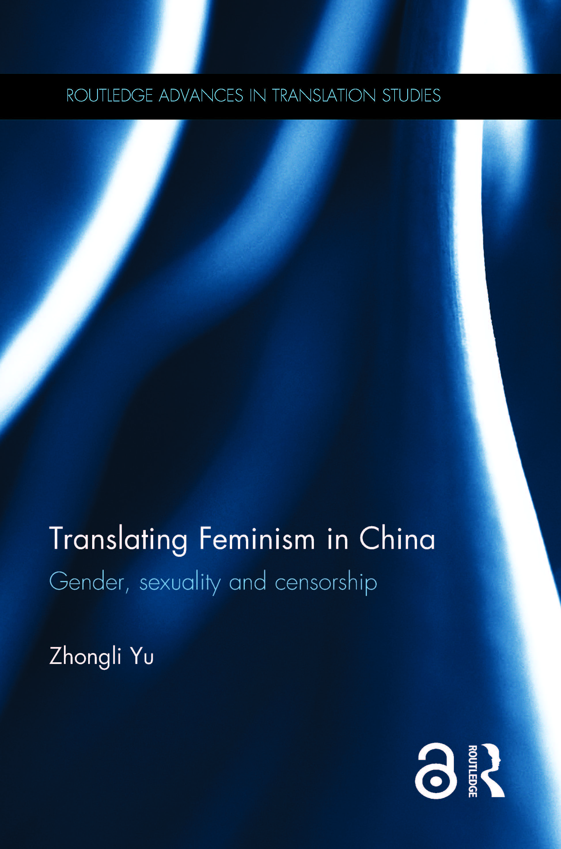 Translating Feminism in China: Gender, Sexuality and Censorship book cover