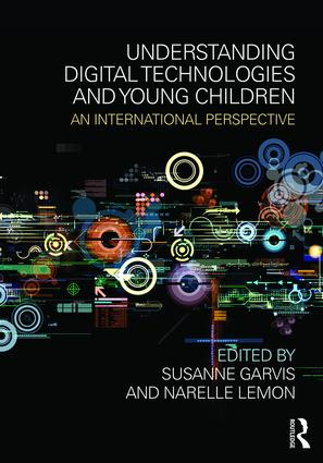 Understanding Digital Technologies and Young Children: An international perspective (Paperback) book cover