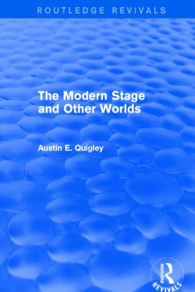 The Modern Stage and Other Worlds (Routledge Revivals): 1st Edition (Paperback) book cover