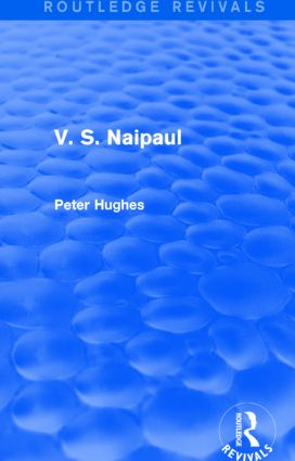 V. S. Naipaul (Routledge Revivals): 1st Edition (Paperback) book cover
