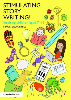 Stimulating Story Writing!: Inspiring children aged 7-11 book cover