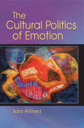 The Cultural Politics of Emotion: 2nd Edition (Paperback) book cover
