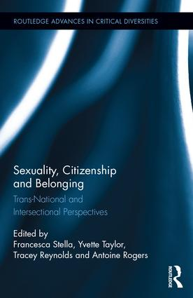 Sexuality, Citizenship and Belonging: Trans-National and Intersectional Perspectives book cover