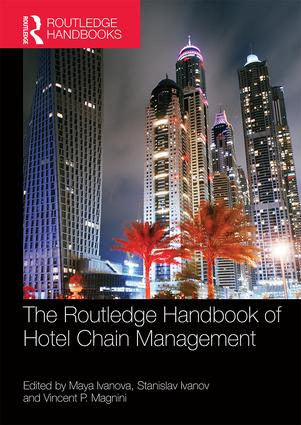 The Routledge Handbook of Hotel Chain Management (Hardback) book cover
