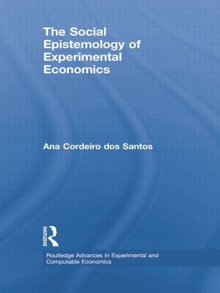 The Social Epistemology of Experimental Economics book cover