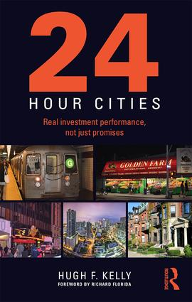 24-Hour Cities: Real Investment Performance, Not Just Promises, 1st Edition (Paperback) book cover