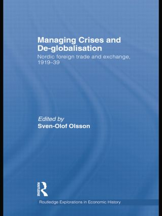 Managing Crises and De-Globalisation