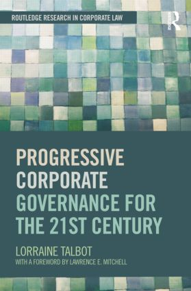 Progressive Corporate Governance for the 21st Century: 1st Edition (Paperback) book cover