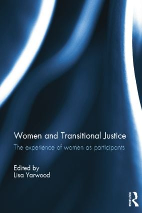 Women and Transitional Justice: The Experience of Women as Participants book cover