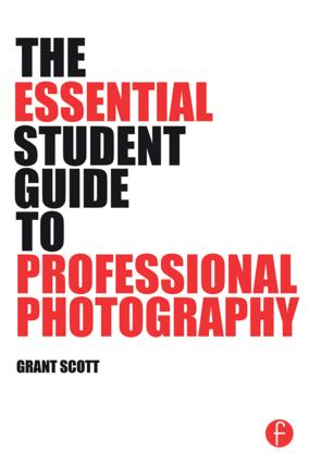 The Essential Student Guide to Professional Photography (Paperback) book cover