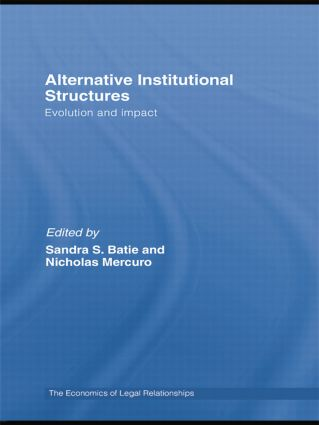 Alternative Institutional Structures: Evolution and impact, 1st Edition (Paperback) book cover