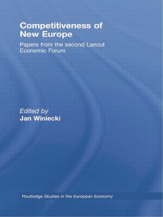 Competitiveness of New Europe: Papers from the Second Lancut Economic Forum book cover