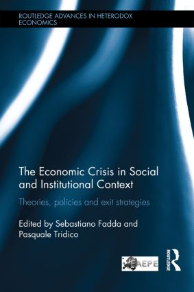 The Economic Crisis in Social and Institutional Context: Theories, Policies and Exit Strategies book cover