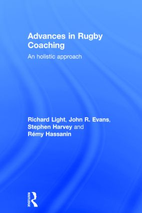 Advances in Rugby Coaching: An Holistic Approach book cover
