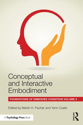 Conceptual and Interactive Embodiment: Foundations of Embodied Cognition Volume 2, 1st Edition (Paperback) book cover