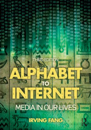 Alphabet to Internet: Media in Our Lives book cover