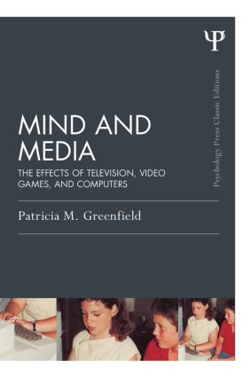 Mind and Media: The Effects of Television, Video Games, and Computers, 1st Edition (Paperback) book cover