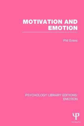Motivation and Emotion: 1st Edition (Paperback) book cover