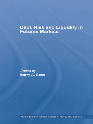 Debt, Risk and Liquidity in Futures Markets book cover