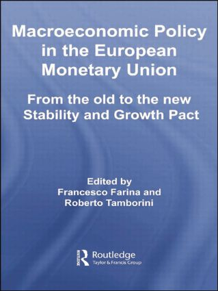 Macroeconomic Policy in the European Monetary Union: From the Old to the New Stability and Growth Pact book cover